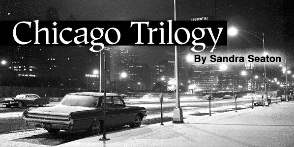 Chicago Trilogy